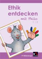 Buch-Cover: Ethik entdecken mit Philo 1/2